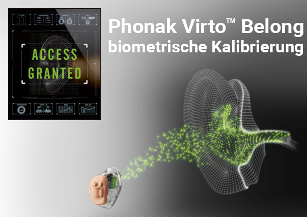 phonak_virto_b_belong_biometrische_kalibrierung_ohr